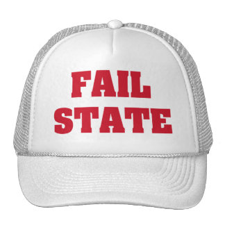 Fail State Trucker Hat