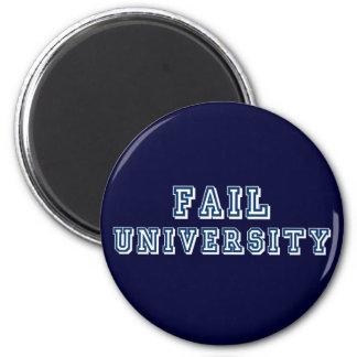 Fail University 2 Inch Round Magnet