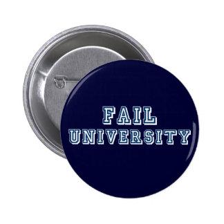 Fail University Button