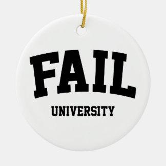 Fail University Ceramic Ornament