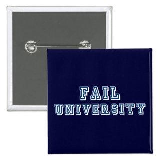 Fail University Pinback Button