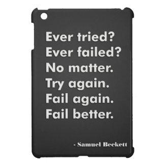 Failed Again. Failed Better. iPad Mini iPad Mini Case