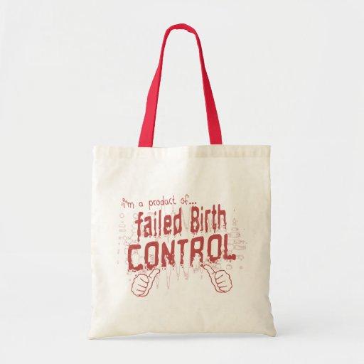failed birth control canvas bag