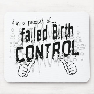 failed birth control mouse pad