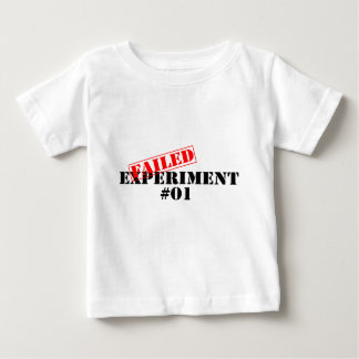Failed Experiment Baby T-Shirt