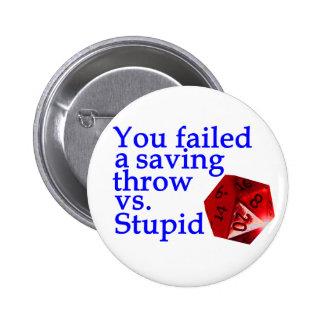 Failed Roll Vs Stupid Button