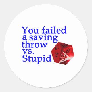 Failed Roll Vs Stupid Classic Round Sticker