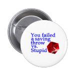 Failed Roll Vs Stupid Pins