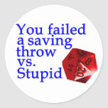 Failed Roll Vs Stupid Stickers