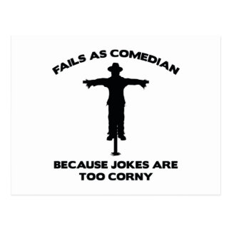 Fails As Comedian Because Jokes Are Too Corny Postcard
