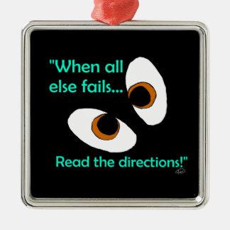 Fails read directions metal ornament