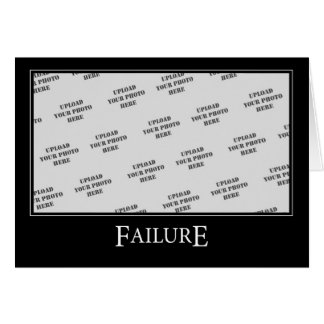 Failure DeMotivational Template Greeting Card