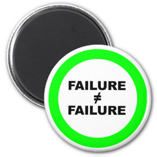 Failure Does Not Equal Failure Magnet