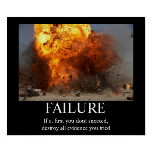 Failure Funny Motivational Poster