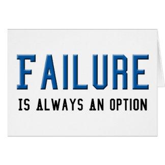 Failure Is Always An Option Card