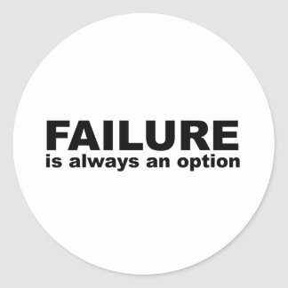 failure is always an option stickers