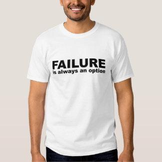 failure is always an option tee shirt