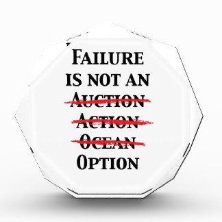 Failure is not an Option Acrylic Award