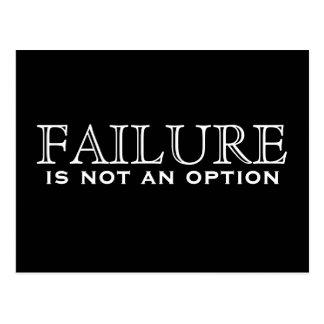 Failure is not an option - black & white postcard