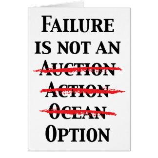 Failure is not an Option Card
