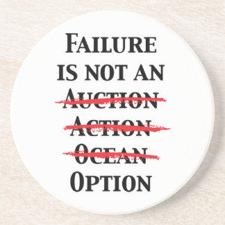 Failure is not an Option Drink Coasters