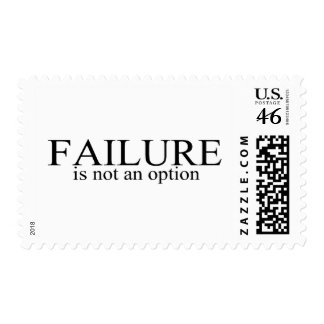 Failure Is Not An Option Postage Stamps