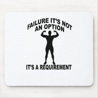 FAILURE ITS NOT AN OPTION ITS REQUIRMENT.png Mouse Pad