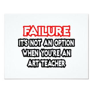 Failure...Not an Option...Art Teacher Card