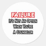 Failure...Not an Option...Counselor Classic Round Sticker