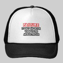 Failure...Not an Option...Electrician Mesh Hat