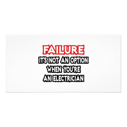 Failure...Not an Option...Electrician Photo Card