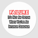 Failure...Not an Option...Interior Designer Sticker