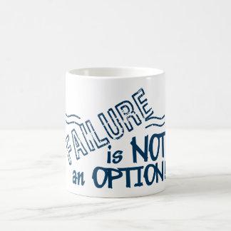 Failure Not an Option mug - choose style, color