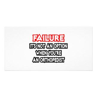 Failure...Not an Option...Orthopedist Customized Photo Card