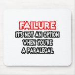 Failure...Not an Option...Paralegal Mousepads