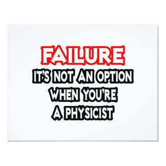 Failure...Not an Option...Physicist Announcement