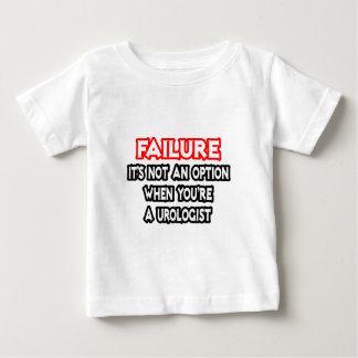 Failure...Not an Option...Urologist Baby T-Shirt