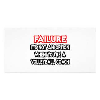Failure...Not an Option...Volleyball Coach Photo Cards