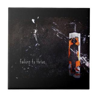 failure to thrive. ceramic tile