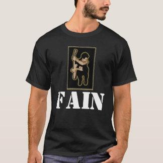FAIN MERCH T-Shirt