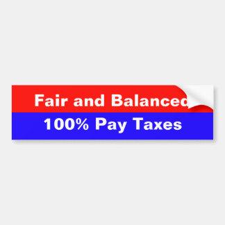 Fair and Balanced Taxes Car Bumper Sticker