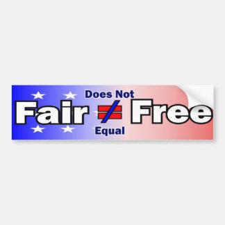 Fair Does Not Equal Free Bumper Bumper Sticker