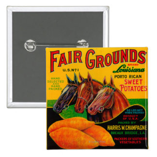 Fair Grounds Yam LabelBreaux Bridge, LA Pinback Button