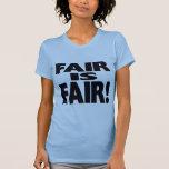 FAIR is FAIR! Tees