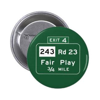 Fair Play, Road Marker, South Carolina, USA Button