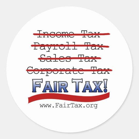 Fair Tax Classic Round Sticker