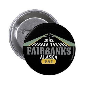 Fairbanks Alaska - pista del aeropuerto Pin Redondo De 2 Pulgadas