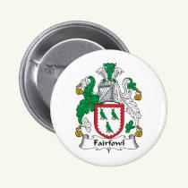 Fairfowl Family Crest Button