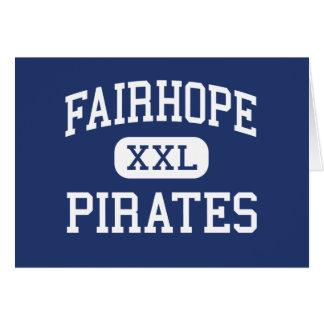 Fairhope - Pirates - High - Fairhope Alabama Greeting Card