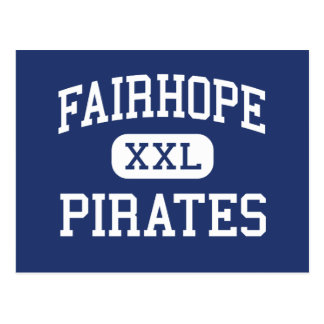 Fairhope - Pirates - High - Fairhope Alabama Postcard